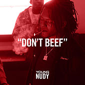 Don't Beef by Young Nudy