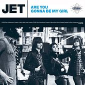 Are You Gonna Be My Girl [Deluxe EP] de Jet