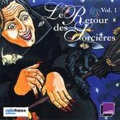 Le retour des sorcières, Vol. 1 by Various Artists
