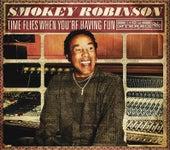 Time Flies When You're Having Fun by Smokey Robinson