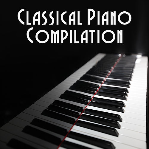 Classical Piano Compilation by Classical Music Songs