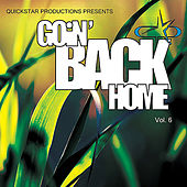 Quickstar Productions Presents : Goin Back Home volume 6 by Various Artists