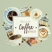 Smooth Coffee Music by Restaurant Music