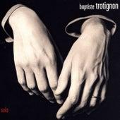 Solo (Deluxe Edition) by Baptiste Trotignon