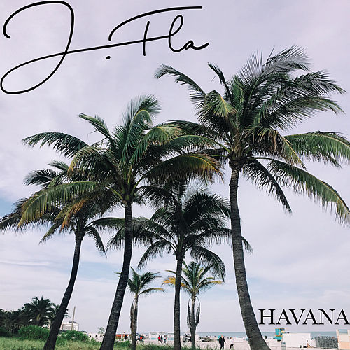 Havana di J.Fla