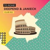 To Rome (Club Mix) von Deepend