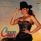Por No Callarme by Cindy