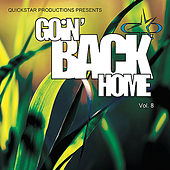 Quickstar Productions Presents : Goin Back Home volume 8 von Various Artists