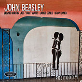 Positootly! by John Beasley