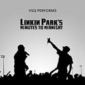 Tribute to Linkin Park's Minute to Midnight de Vitamin String Quartet