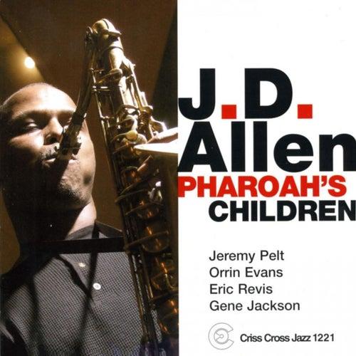 Pharaoh's Children by J.D. Allen