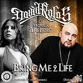 Bring Me 2 Life (feat. Monica the Boss) by David Rolas