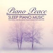Sleep Piano Music by Piano Peace