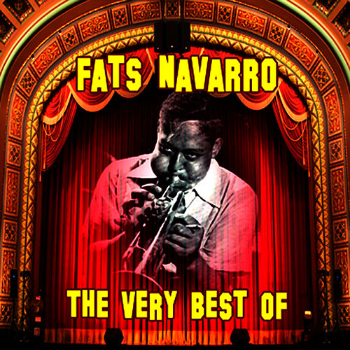 The Very Best Of by Fats Navarro