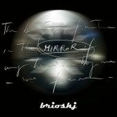 Mirror by Brioskj