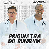 Psiquiatra do Bumbum (Bumbum Endoidado) de Léo Santana