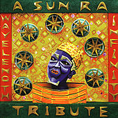 Wavelength Infinity: A Sun Ra Tribute von Various Artists