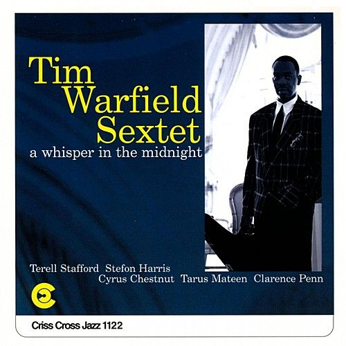 A Whisper In The Midnight by Tim Warfield Sextet