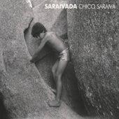 Saraivada von Chico Saraiva