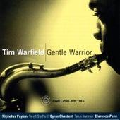 Gentle Warrior by Tim Warfield