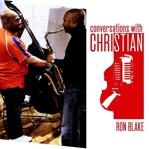 Shake and Blake with Ron Blake by Christian McBride