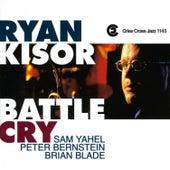 Battle Cry by Ryan Kisor