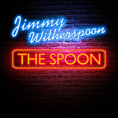 The Spoon by Jimmy Witherspoon