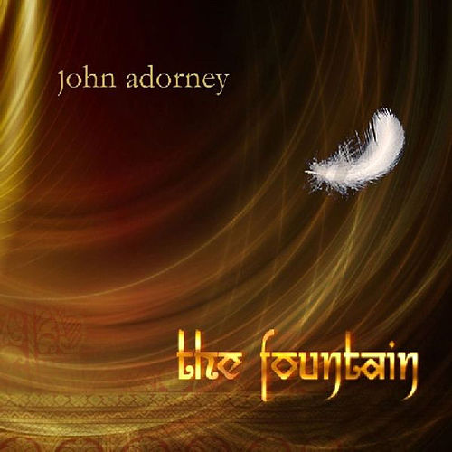 The Fountain by John Adorney