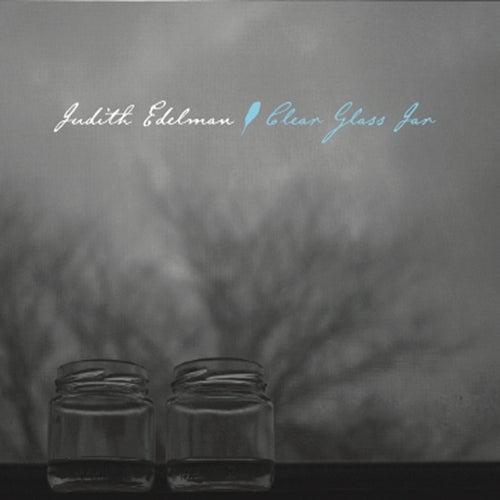 Clear Glass Jar by Judith Edelman