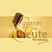 Feel The Music Gestern und Heute by The Party Boys