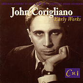 John Corigliano: Early Works von Various Artists