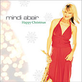 Happy Christmas by Mindi Abair