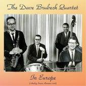 The Dave Brubeck Quartet In Europe (Analog Source Remaster 2018) von The Dave Brubeck Quartet