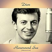 Runaround Sue (Remastered 2018) von Dion