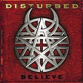 Believe de Disturbed