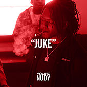 Juke by Young Nudy