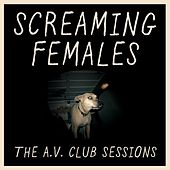 The A.V. Club Sessions by Screaming Females