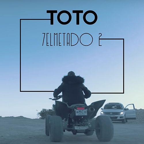 7elmetado 2 by Toto