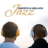 Smooth & Mellow Jazz – Calm Jazz Music, Stress Relief, Chilled Sounds, Inner Peace von Gold Lounge