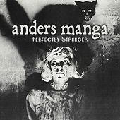 Perfectly Stranger by Anders Manga