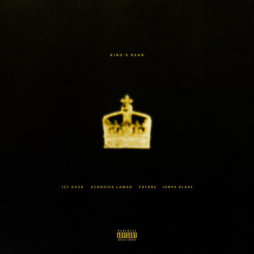 King's Dead de Jay Rock, Kendrick Lamar, Future, James Blake