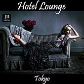 Hotel Lounge Tokyo by Various Artists