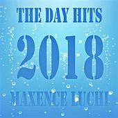 The Day Hits 2018 von Various Artists