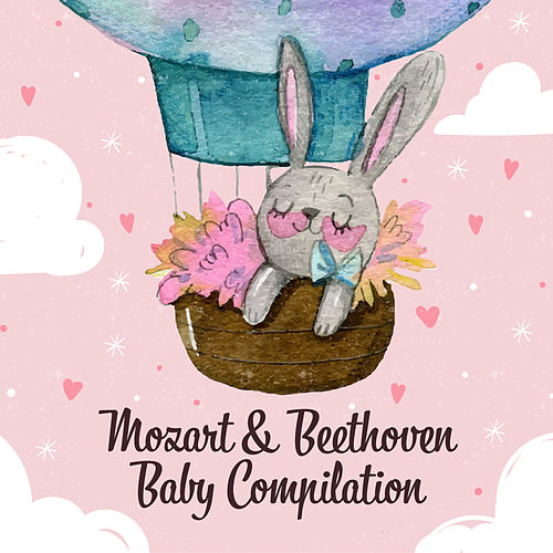 Mozart & Beethoven Baby Compilation by Baby Mozart Orchestra