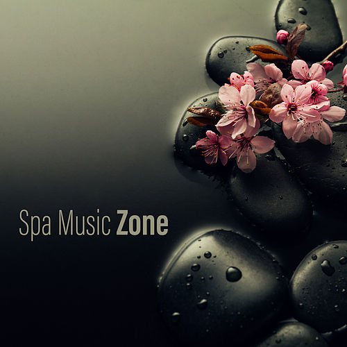 Spa Music Zone by Deep Sleep Relaxation