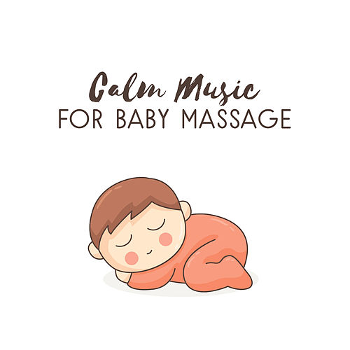 Calm Music for Baby Massage by White Noise For Baby Sleep