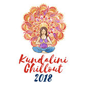Kundalini Chillout 2018 by Yoga Tribe