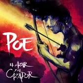 El Azar Y el Cazador by Poe