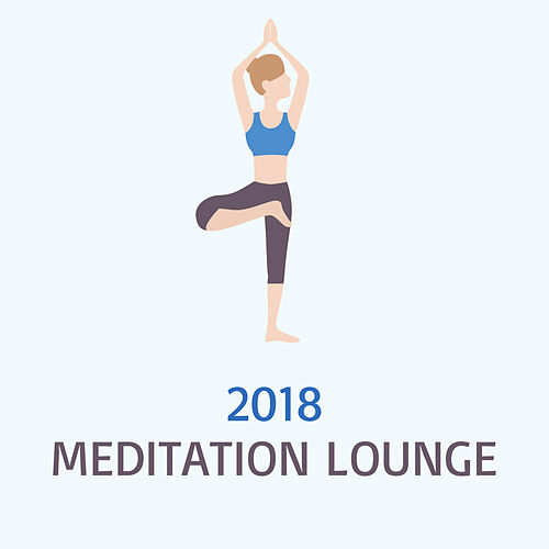 2018 Meditation Lounge by Yoga Music
