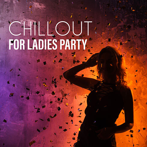 Chillout for Ladies Party de Ibiza Chill Out